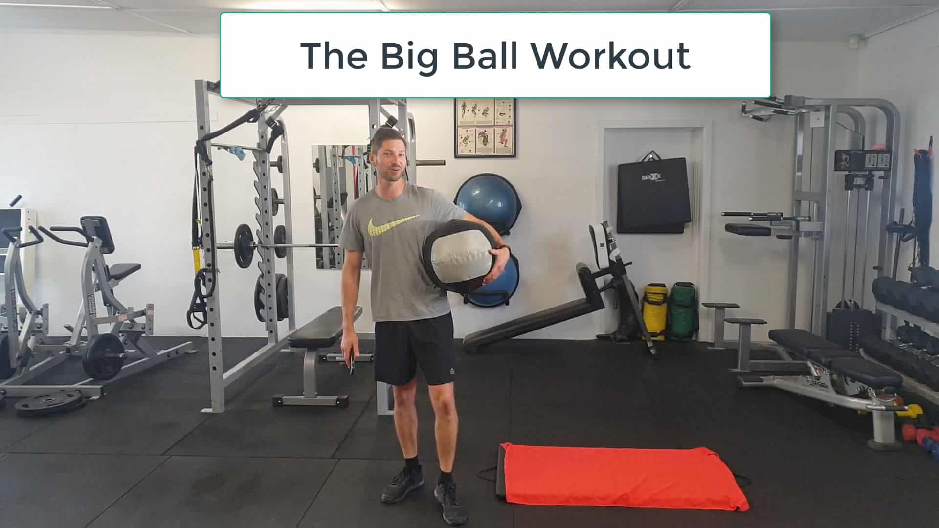 The Big Ball Workout